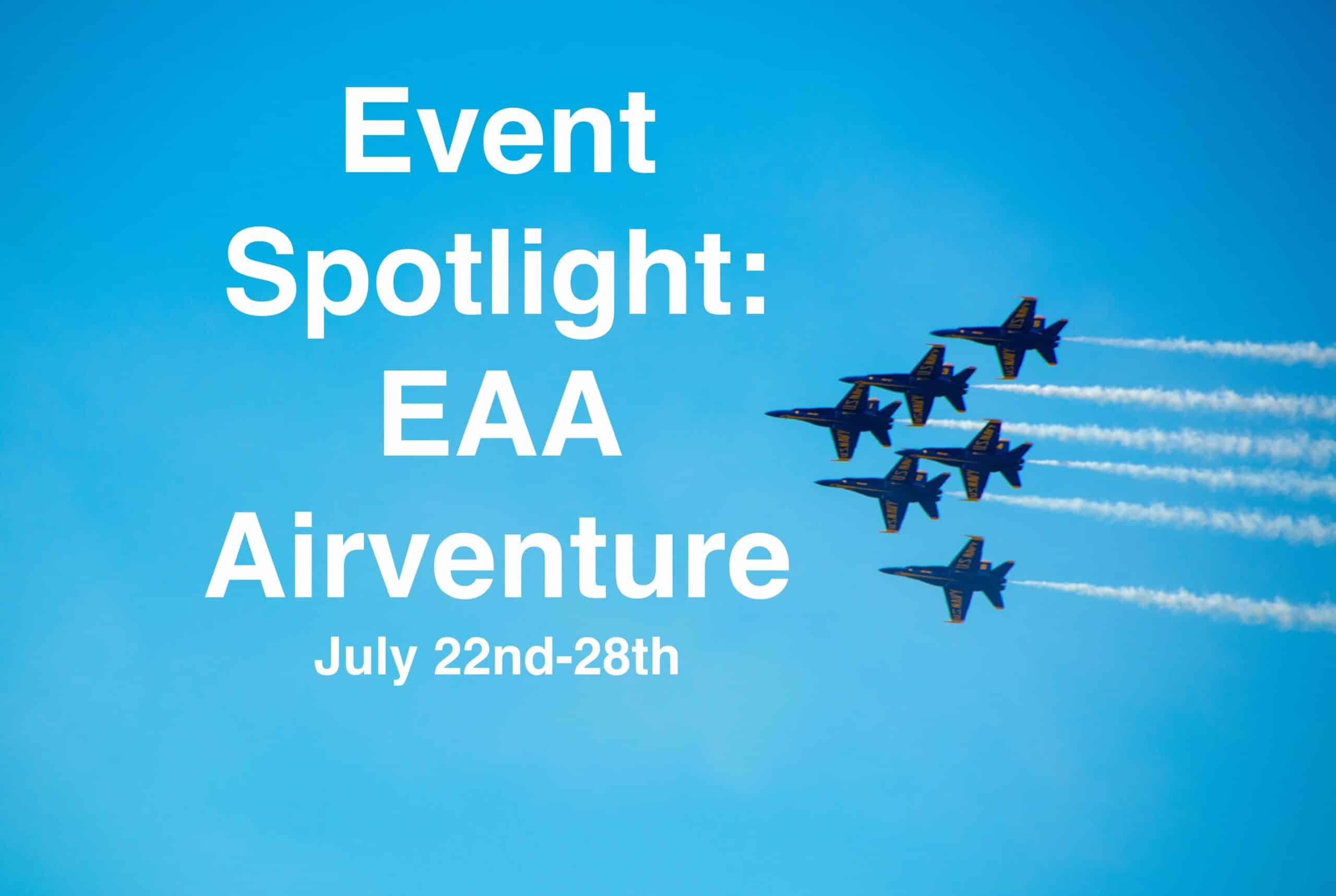Event Spotlight EEA Airventure
