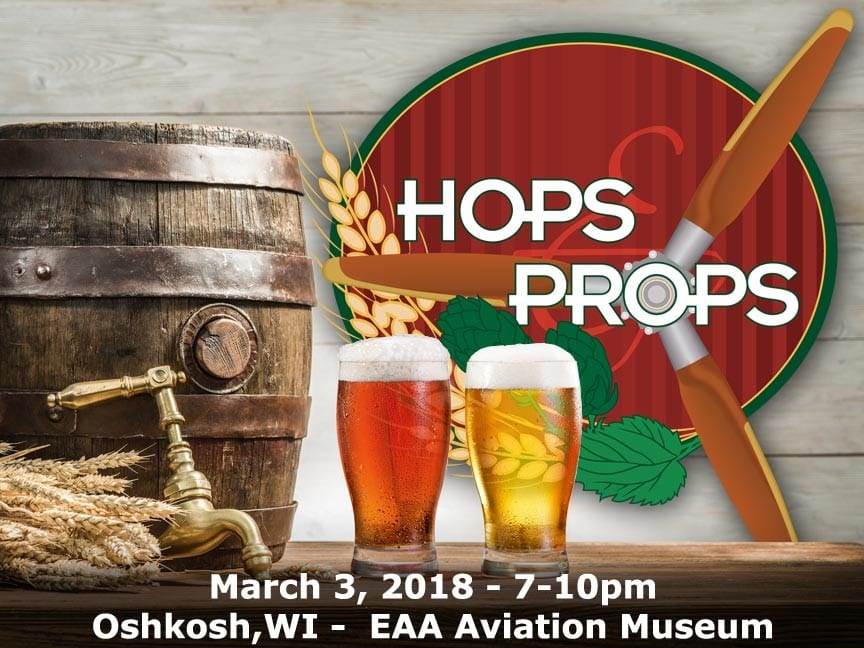 Hops & Props 2018 at the EAA AirVenture Museum